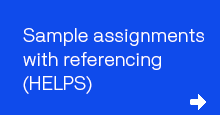 Sample assignments with referencing (HELPS)