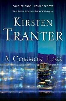 A Common Loss - Kirsten Tranter