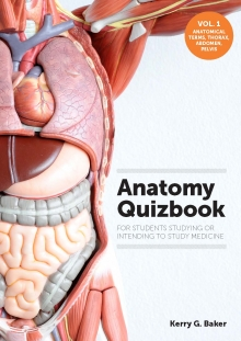 Anatomy Quizbook: for students studying or intending to study medicine