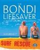 The Bondi Lifesaverby Sean Brawley