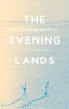 The evening lands : 2013 UTS writers' anthology
