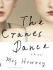 The Cranes Dance - Meg Howrey